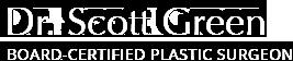 Dr. Scott Green, Board Certified Plastic Surgeon